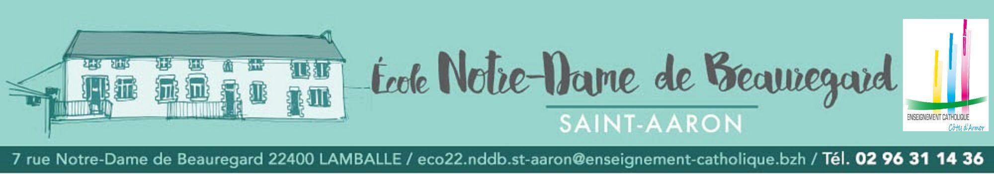 Ecole Notre-Dame de Beauregard – St Aaron